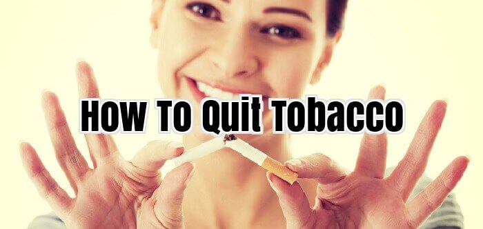 How To Quit Tobacco